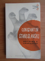 Anticariat: Constantin Stanislavski - Building a character