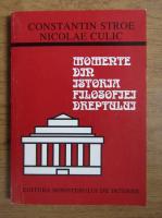 Constantin Stroe - Momente din istoria filosofiei dreptului