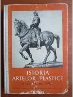 Anticariat: Constantin Suter - Istoria artelor plastice (volumul 1)