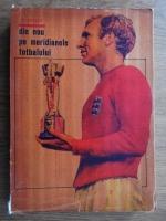 Anticariat: Constantin Teasca - Din nou pe meridianele fotbalului