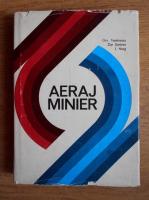 Anticariat: Constantin Teodorescu - Aeraj minier