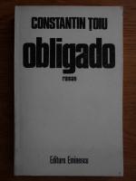 Anticariat: Constantin Toiu - Obligado