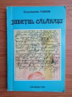 Anticariat: Constantin Tudor - Judetul Calarasi
