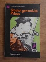 Anticariat: Constantin Urziceanu - Sfarsitul generalului Phleps