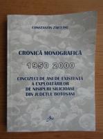 Anticariat: Constantin Zaiceanu - Cronica monografica 1950-2000