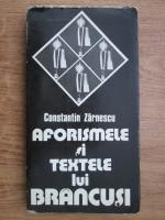 Constantin Zarnescu - Aforismele si textele lui Brancusi