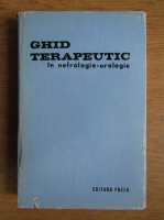 Anticariat: Constantin Zosin, Nicolae Manescu - Ghid terapeutic in nefrologie-urologie