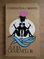 Constantina Caranfil - Zodia gemenelor