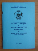 Anticariat: Constitutia si regulamentul general al marii loji nationale din Romania