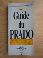 Anticariat: Consuelo Luca de Tena, Manuela Mena - Guide du Prado
