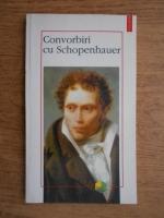 Anticariat: Convorbiri cu Schopenhauer
