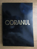 Coranul. Traducere de Silvestru Octavian Isopescul