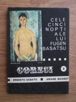 Coresi (anul 1, nr. 8, 1990) Ernesto Sabato, Ariane Buisset - Cele cinci nopti ale lui Eugen Basatsu