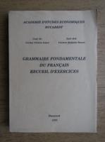 Corina Cilianu Lascu, Carmen Stefania Stoean - Grammaire fondamentale du francais recueil d'exercices