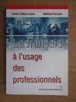 Anticariat: Corina Cilianu Lascu - Le francais a l'usage des professionnels