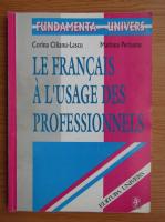Corina Cilianu Lascu - Le francais a l'usage des proffessionnels