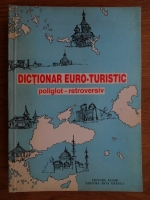 Anticariat: Corina Firuta, Adrian Popa - Dictionar euro-turistic poliglot-retroversiv