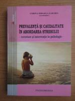 Corina Mihaela Zaharia - Prevalenta si cauzalitate in abordarea stresului
