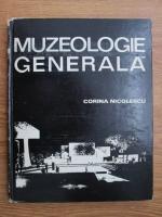 Corina Nicolescu - Muzeologie generala