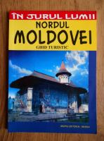 Anticariat: Corina Popa - In jurul lumii. Nordul Moldovei