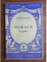 Anticariat: Corneille - Horace (tragedie)