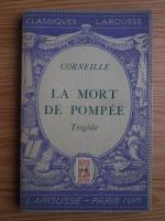 Corneille - La mort de Pompee