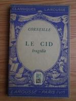 Corneille - Le Cid. Tragedie (1933)