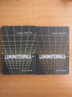 Anticariat: Cornel Bianchi - Luminotehnica (2 volume)