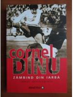 Cornel Dinu - Zambind din iarba