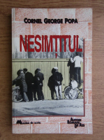 Anticariat: Cornel George Popa - Nesimtitul