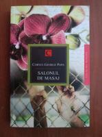 Cornel George Popa - Salonul de masaj (roman)