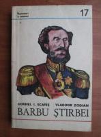 Cornel I. Scafes - Barbu Stirbei
