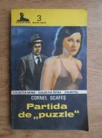Anticariat: Cornel I. Scafes - Partida de puzzle