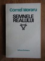 Anticariat: Cornel Moraru - Semnele realului