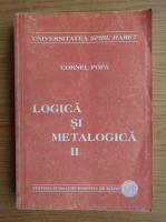 Anticariat: Cornel Popa - Logica si metalogica (volumul 2)