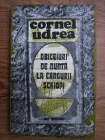 Cornel Udrea - Obiceiuri de nunta la cangurii schiopi. Proza umoristica