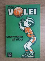 Anticariat: Cornelia Ghibu - Minivolei