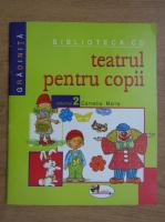 Cornelia Marta - Teatrul pentru copii (volumul 2)