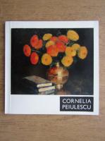 Anticariat: Cornelia Peiulescu 1917-1967. Expozitie retrospectiva
