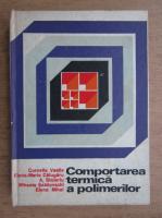 Cornelia Vasile - Comportarea termica a polimerilor