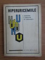 Anticariat: Corneliu Borundel - Hiperuricemiile
