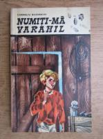 Anticariat: Corneliu Buzinschi - Numiti-ma Varahil