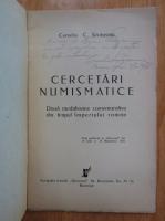 Corneliu C. Secaseanu - Cercetari numismatice. Doua medalioane comemorative din timpul Imperiului Roman (cu autograful si dedicatia autorului, 1936)