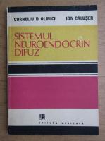 Corneliu D. Olinici - Sistemul neuroendocrin difuz