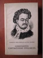 Corneliu Dima-Dragan, Livia Bacaru - Constantin Cantacuzino Stolnicul