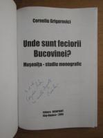 Corneliu Grigorovici - Unde sunt feciorii Bucovinei? Musenita, studiu monografic (cu autograful autorului)