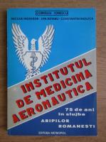 Anticariat: Corneliu Ionescu - Institutul de medicina aeronautica