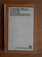 Corneliu Mircea - Fiinta si constiinta