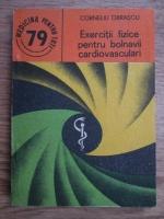 Anticariat: Corneliu Obrascu - Exercitii fizice pentru bolnavii cardiovasculari