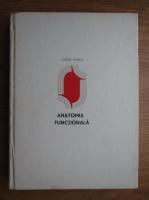 Anticariat: Corneliu Stanciu - Anatomia functionala a corpului omenesc